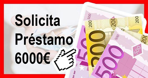 Necesito préstamo 6000 euros